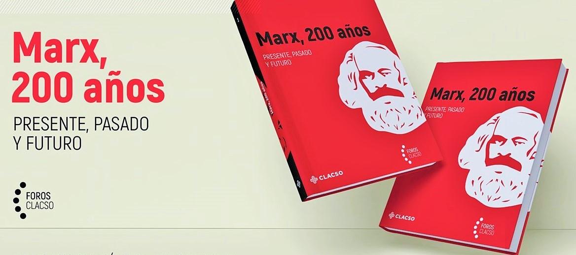 Marx 200 años. Presente, pasado y futuro – Cronicón